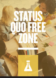Agile Strategy Lab - Status Quo Free Zone